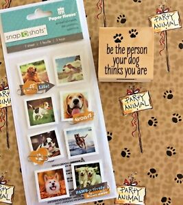 Dog Phrase Wood Mount Rubber Stamp Hero Arts Be The Person +Paper House Stickers