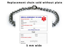 Replacement 5 mm chain for the bracelet.  Free medical Emergency Card!