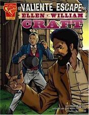 NEW - El valiente escape de Ellen y William Craft (Historia Graficas)