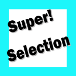Super! Selection