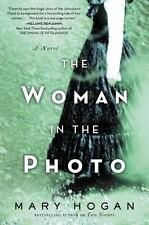 The Woman in the Photo by Mary Hogan (2016, Used Paperback in VG Cond.)