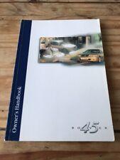 ROVER 45 - 1999 -2004 OWNERS MANUAL HANDBOOK RCL0362ENG