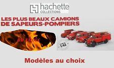 Hachette - Camions de Pompiers 1/43ème (au choix)