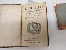 Discours Genealogique, Origine et Genealogie de la Maison de Bragelongne.  1689