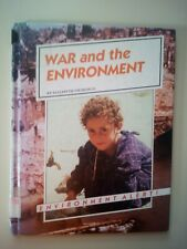War And The Environment Environment Alert! By Elizabeth Sirimarco 1993 Hardcover