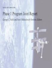 Phase 1 Program Joint Report by National Aeronautics Administration (2013,...