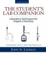 Student Lab Companion : Laboratory Techniques for Organic Chemistry by John...