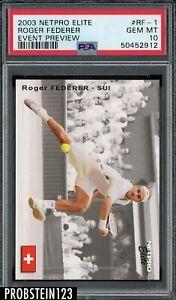 2003 Netpro Elite Tennis Event Preview #RF-1 Roger Federer RC Rookie PSA 10