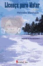 Licença para Matar by Helvidio Machado (2014, Paperback)
