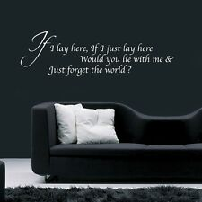 Snow patrol If I just lay here Quote Vinyl Sticker decal Bedroom Wall fan Art