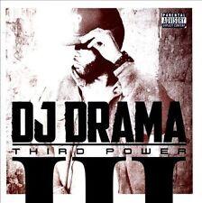 DJ Drama : Third Power (Deluxe Edition Includes 3 Exclusive Bonus Tracks) CD