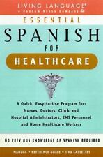 Essential Spanish for Healthcare : A Quick, Easy-To-Use Program for : Nurses, Do