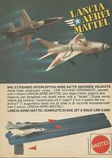 X7540 Lancia aerei Mattel - Pubblicità 1977 - Vintage Advertising