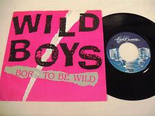 WILD BOYS  Born To Be Wild  1 SP