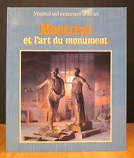MONTRÉAL ET L'ART DU MONUMENT / MONTREAL AND MONUMENT AS AN ART