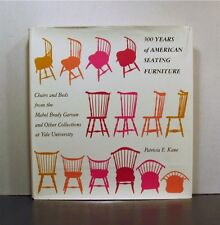 300 Years American Seating Furniture, Chairs & Beds, Yale University Collection