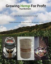 Growing Hemp For Profit: join the hemp revolution today by Paul Benhaim