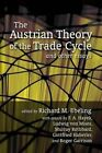 NEW Austrian Theory of the Trade Cycle and Other Essays by Ludwig von Mises