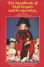 Antique Doll Repair Restoration - Bodies Heads Eyes Etc. / Scarce Hardback Book
