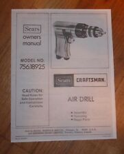 SEARS CRAFTSMAN AIR DRILL OWNERS MANUAL 756.18925 18925