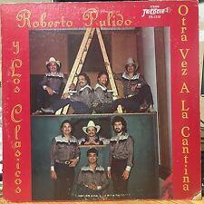 """""""Tejano Tex Mex"""" """"Roberto Pulido Y Los Clasicos"""" """"Otra Vez a la Canti"""" """"Rare LP"""""""