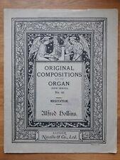 Orgel ? Meditation for Organ (1913) ? Alfred Hollins (1865-1942) *Antik & Rar!*