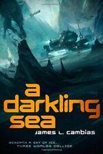 A Darkling Sea: A Novel by James L. Cambias