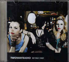 Twowayradio-not What i Want Promo cd single