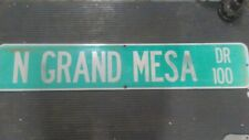 N Grand Mesa Dr 100. Highway street road Sign 4 ftx9 in Es-28
