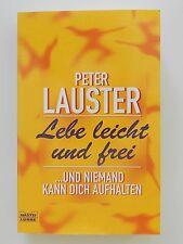 Peter Lauster Lebe leicht und frei und niemand kann dich aufhalten Bastei Lübbe