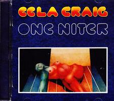 EELA CRAIG one niter  CD NEU