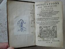 GUITOT DE NEVERS : LES MEDITATIONS DES ZELATEURS DE PIETE, 1582.