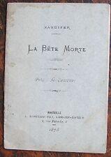 NANDIFER : La bête morte, Allégorie. Marseille, Esmenard, 1875. 1 brochure
