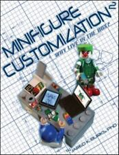 Lego Minifigure Customization 2: Why Live in the Box? by Jared K. Burks PB 2013