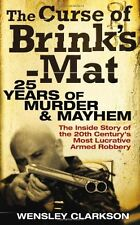 The Curse of Brink's-Mat: Twenty-five Years of Murder and Mayhem - The Inside ,