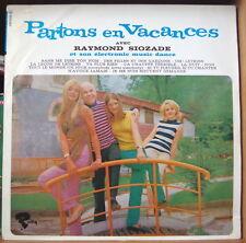 "RAYMOND SIOZADE ET SON ELECTRONIC MUSIC DANCE ""PARTONS EN VACANCES"" RIVIERA"