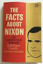THE FACTS ABOUT NIXON An Unauthorized Biography by William Costello - 1960 - GD