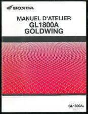 Revue d'Atelier complémentaire HONDA GL 1800 A GOLDWING  2003 - Manuel Technique