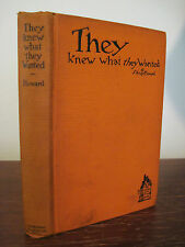 1st Edition THEY KNEW WHAT THEY WANTED Sidney Howard PULITZER PRIZE Play DRAMA