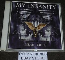 MY INSANITY - SOLAR CHILD -12 TRACK CD- (PUR - 51091 - 2)