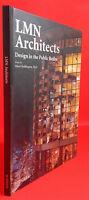2003 Lmn Architects Design IN I Pubblico Realm Arcaedizioni Infolio Tbe