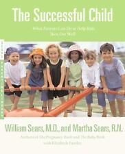NEW - The Successful Child: What Parents Can Do to Help Kids Turn Out Well