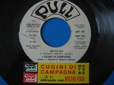 """CUGINI DI CAMPAGNA """"No tu no"""" - RARO 45PR0M0 JB + STICK!!"""