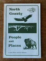 North County People & Places by Bob White & Art Halloran(1976)  FIRST EDITION!