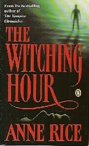 The witching hour - Anne Rice - Livre - 100507 - 2134565