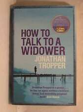 How To Talk To A Widower, Jonathan Tropper, New Book