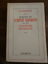 La Varende, M. Le Duc de Saint-Simon et sa comédie Humaine EO 1/100 Envoi 1955