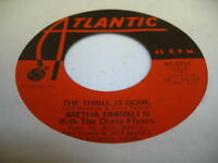 Soul 45 ARETHA FRANKLIN The Thrill Is Gone on Atlantic