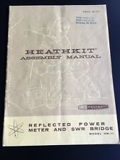 Heathkit Assembly Manual HM-11 Reflected Power Meter and SWR Bridge, Vintage HAM