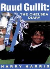 Ruud Gullit: The Chelsea Diary-Harry Harris, 9780752816074